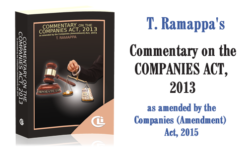 T. Ramappa's Commentry on the Companies Act, 2013 (as amended by the Companies (Amendment) Act, 2015