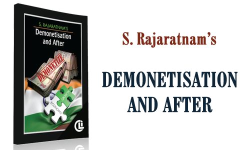 S. Rajaratnam's Demonetisation and After