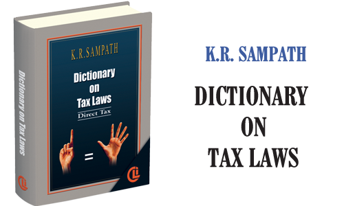 K. R. Sampath Dictionary on Tax Laws