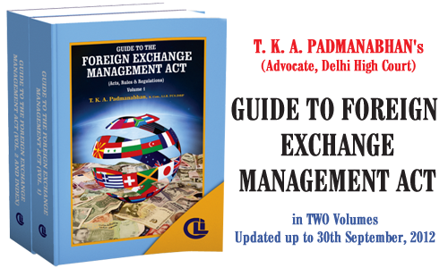 T. K. A. Padmanabhan's (Advocate, Delhi High Court) Guide to Foreign Exchange Management Act