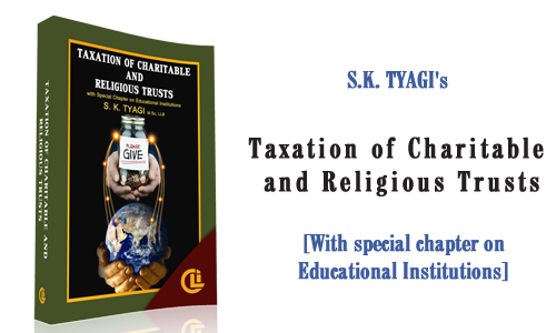 S. K. Tyagi's Taxation of Charitable and Religious Trusts