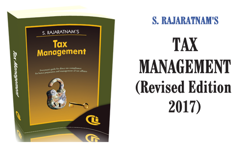 S. Rajaratnam's Tax Management (Revised Edition 2017)