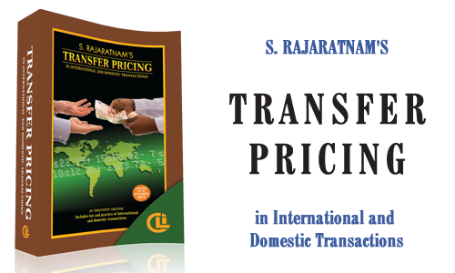 S. Rajaratnam's Transfer Pricing (International and Domestic Transactions)